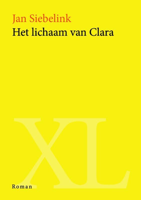 Jan  Siebelink,Het lichaam van Clara