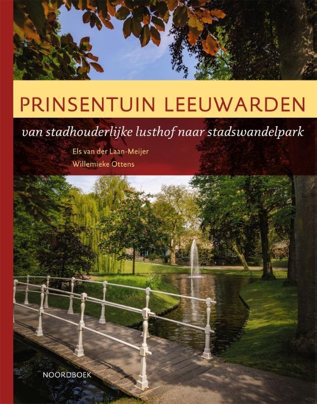 Els van der Laan – Meijer, Willemieke Ottens,Prinsentuin Leeuwarden