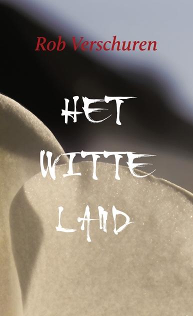 Rob Verschuren,Het Witte Land