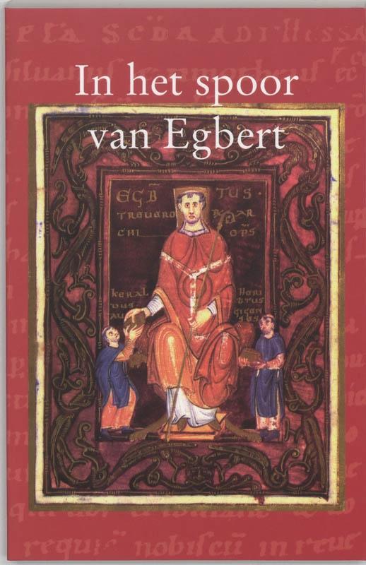 ,In het spoor van Egbert