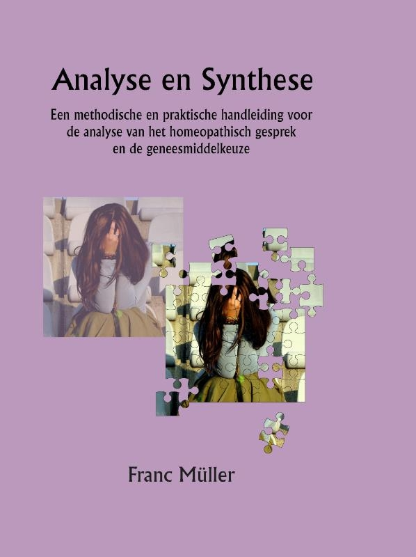 Franc Müller,Analyse en Synthese