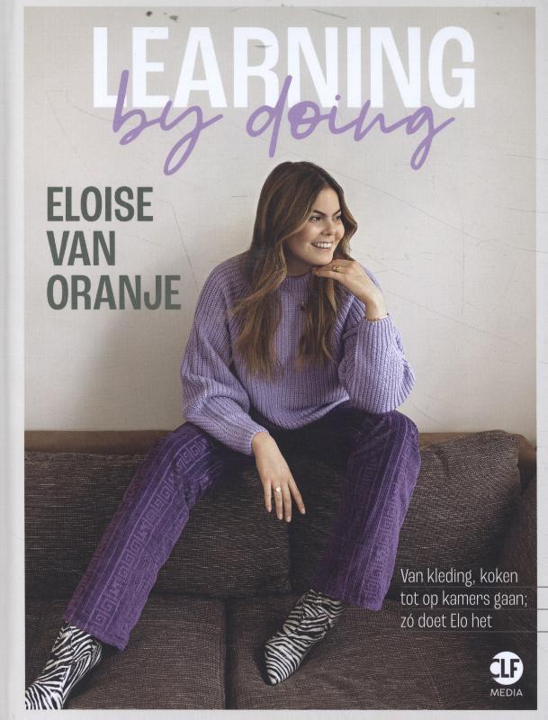 Eloise van Oranje,Learning by doing