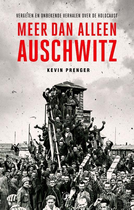 Kevin Prenger,Meer dan alleen Auschwitz