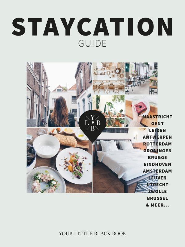 Anne de Buck,Staycation Guide