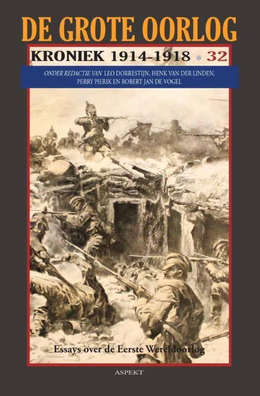 Henk van der Linden,De Grote Oorlog, kroniek 1914-1918 32