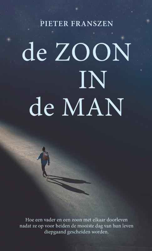 Pieter Franszen,De ZOON IN de MAN