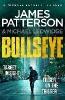J. Patterson,Bullseye