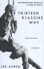 <b>Asher, Jay</b>,Thirteen Reasons Why