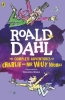 <b>R. Dahl</b>,Complete Adventures of Charlie and Mr Willy Wonka