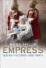 Taylor, Miles,Empress