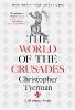 Tyerman Christopher,World of the Crusades