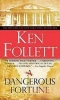 Ken Follett,Dangerous Fortune