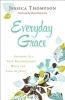 Thompson, Jessica,Everyday Grace