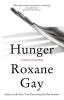 Gay, Roxane,Hunger