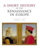 King, Margaret L.,A Short History of the Renaissance in Europe