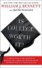 Bennett, William,Is College Worth It?