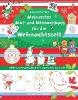 Greenwell, Jessica,Mein erstes Mal- und Mitmachbuch für die Weihnachtszeit