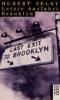 Selby, Hubert,Letzte Ausfahrt Brooklyn