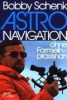 Bobby Schenk,Astronavigation