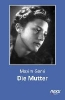 Gorki, Maxim,Die Mutter