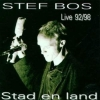 ,STEF BOS*STAD & LAND LIVE `92 - `98 (CD)