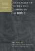 ,Dictionary of deities and demons in the Bible