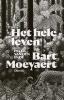 Bart Moeyaert,Het hele leven