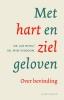 <b>Jan  Hoek, Wim  Verboom</b>,Met hart en ziel geloven
