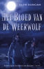 Glen  Duncan,Het Bloed van de Weerwolf
