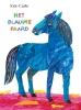 Eric  Carle,De kunstenaar en het blauwe paard