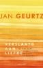 <b>Jan  Geurtz</b>,Verslaafd aan liefde