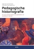 A. van Gorp,Pedagogische historiografie. Een socio-culturele lezing vande geschiedenis van opvoedingen onderwijs