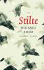 <b>Shusaku  Endo</b>,Stilte