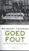<b>Meindert  Fennema</b>,Goed Fout