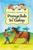 <b>Julia  BOEHME</b>,De leukste avonturen van Ponyclub in Galop