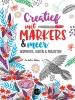 Lee  Foster-Wilson,Creatief met markers & meer