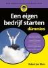 <b>Robert Jan  Blom</b>,Een eigen bedrijf starten voor Dummies