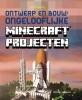 Kirsten  Kearney,Ontwerp en bouw: Ongelooflijke Minecraft® projecten