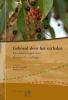 Geboeid door het verleden,beschouwingen over historische ecologie