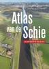 <b>Jaap Evert  Abrahamse, Menne  Kosian, Ad van der Zee</b>,Atlas van de Schie