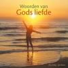 <b>Ans  Heij</b>,Woorden van Gods liefde
