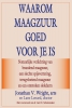 <b>Jonathan V.  Wright</b>,Waarom maagzuur goed voor je is
