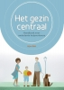<b>Arjan  Bolt</b>,Het gezin centraal, Handboek voor ambulant hulpverleners