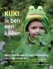 Saskia Koning, Wouter Verhage,Kijk! Ik ben een kikker