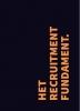 Arjan  Elbers,Het Recruitment Fundament