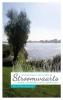 Bert   Dingemans,Stroomwaarts: Wandelen langs Rivieren (ZW)
