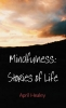 April  Healey ,Mindfulness: Stories of Life