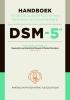 DSM-5,handboek voor de classificatie van psychische stoornissen