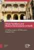 Anila  Naeem ,Asian Cities Urban traditions and Historic Environments in Sindh