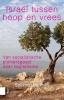 <b>Salomon  Bouman</b>,Israël tussen hoop en vrees